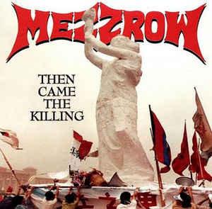 Mezzrow – Then Came The Killing