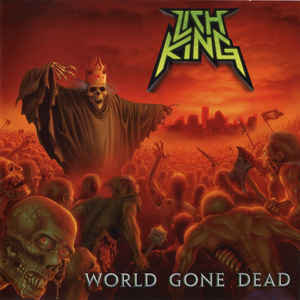 Lich King – World Gone Dead