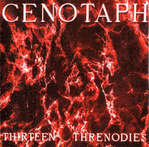 Cenotaph ‎– Thirteen Threnodies (Limited Blood Red Editon)
