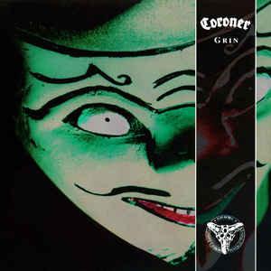 Coroner – Grin