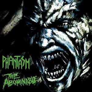 Phantasm – The Abominable