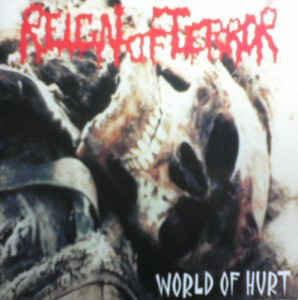 Reign Of Terror – World Of Hurt