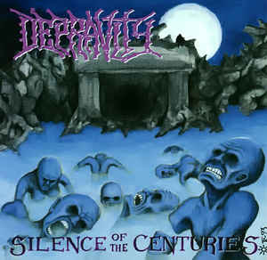 Depravity ‎– Silence Of The Centuries