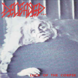 Deceased – Luck Of The Corpse