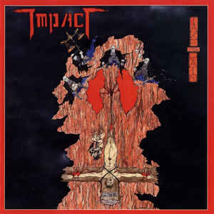 Impact – Take The Pain (2011 Re-issue)