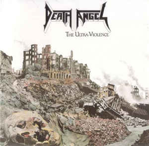 Death Angel – The Ultra-Violence