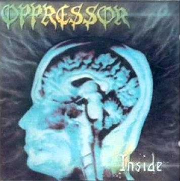 Oppressor – Inside