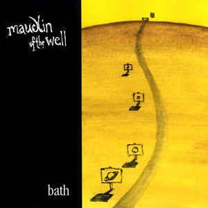 Maudlin Of The Well – Bath