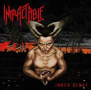 Intractable ‎– Inner Decay