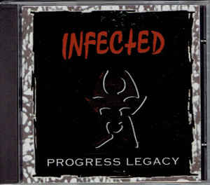 Infected ‎– Progress Legacy