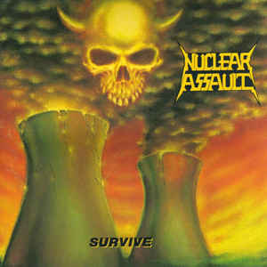 Nuclear Assault ‎– Survive