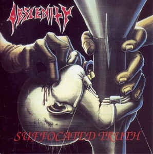 Obscenity – Suffocated Truth (2015 Re-issue)