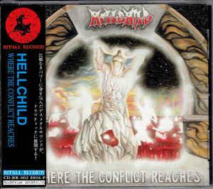 Hellchild – Where The Conflict Reaches (No OBI)