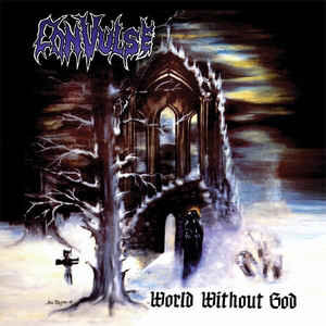 Convulse – World Without God (2012 Re-issue)
