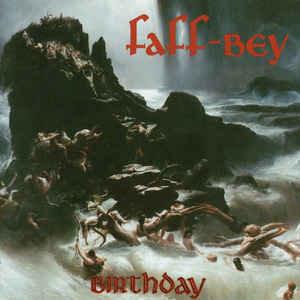 Faff-Bey – Birthday
