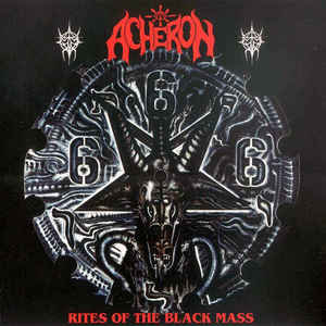 Acheron – Rites Of The Black Mass