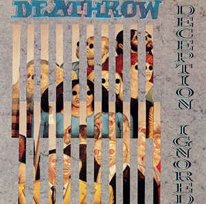 Deathrow ‎– Deception Ignored
