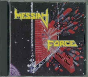 Messiah Force – The Last Day (1988 Re-issue)