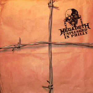 Megadeth – Unplugged In Philly (Acoustic Live Set sealed)