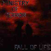 Ministry Of Terror – Fall Of Life