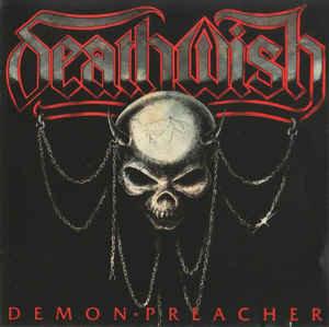 Deathwish – Demon Preacher