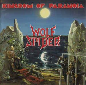 Wolf Spider – Kingdom Of Paranoia