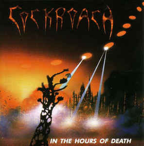 Cockroach – In The Hours Of Death