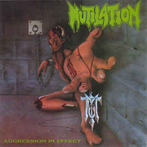 Mutilation ‎– Aggression In Effect