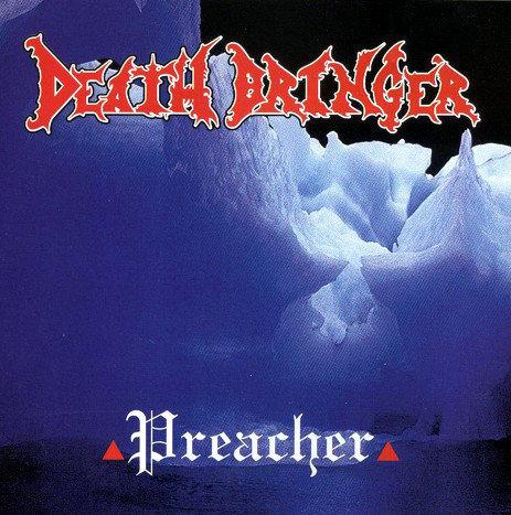 Death Bringer - Preacher