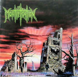 Mortification ‎– Post Momentary Affliction