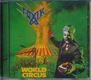 Toxik – World Circus (2007 Re-issue)