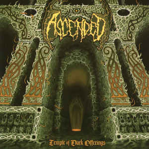 Ascended ‎– Temple Of Dark Offerings