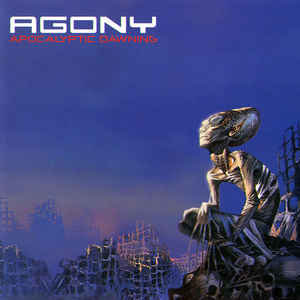 Agony ‎– Apocalyptic Dawning (2006 Re-issue. Only CD press)