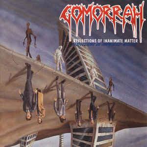 Gomorrah – Reflections Of Inanimate Matter