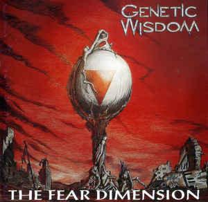 Genetic Wisdom – The Fear Dimension