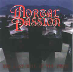 Mortal Passion ‎– The Last Will Be The First