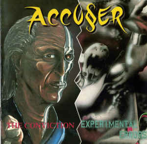 Accuser – The Conviction / Experimental Errors