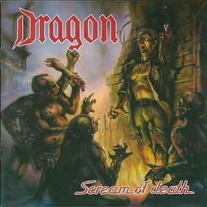 Dragon – Scream Of Death