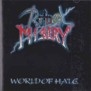 Ritual Misery – World Of Hate