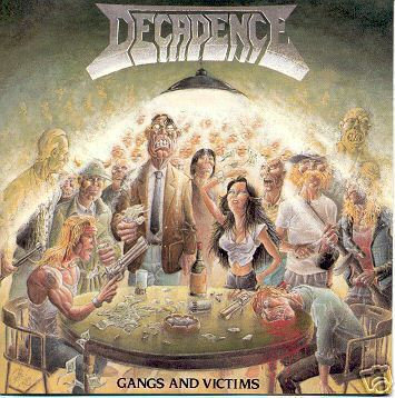 Decadence – Gangs And Victims