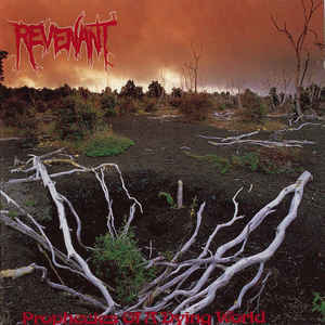 Revenant ‎– Prophecies Of A Dying World