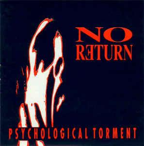 No Return – Psychological Torment