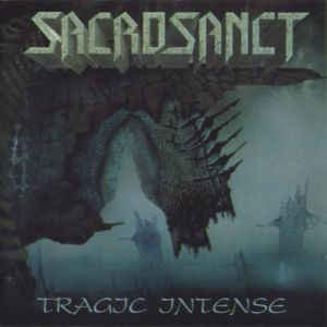 Sacrosanct – Tragic Intense