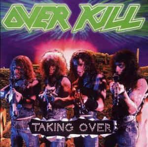 Overkill – Taking Over