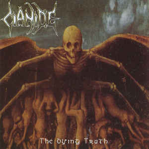Cianide ‎– The Dying Truth