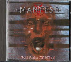 Manifest – Evil Side Of Mind