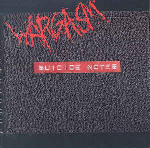 Wargasm ‎– Suicide Notes