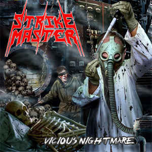 Strike Master ‎– Vicious Nightmare