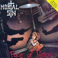 Mortal Sin – Face Of Despair (2007 Re-issue)