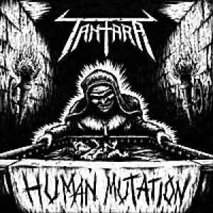 Tantara – Human Mutation